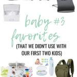 baby #3 favorites