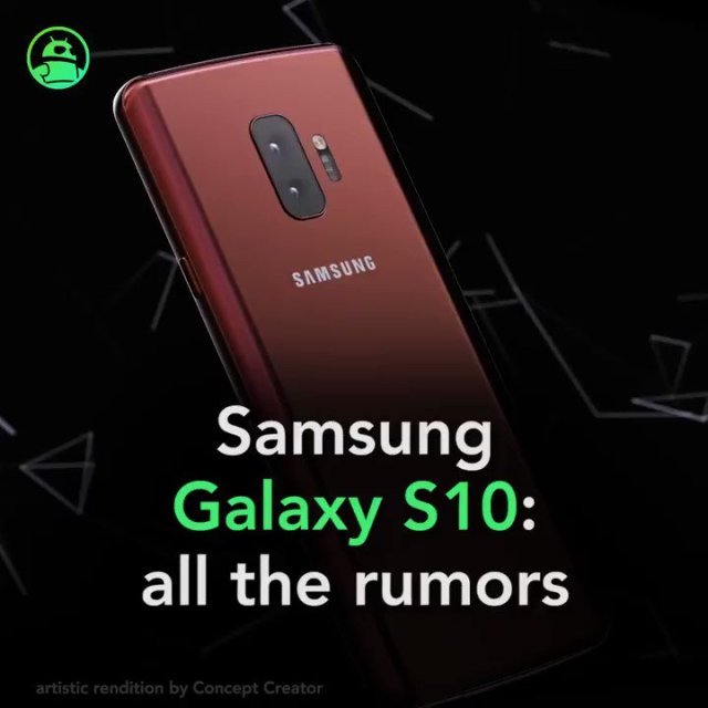 Samsung Galaxy S10: All the rumors in one place. Read more:...