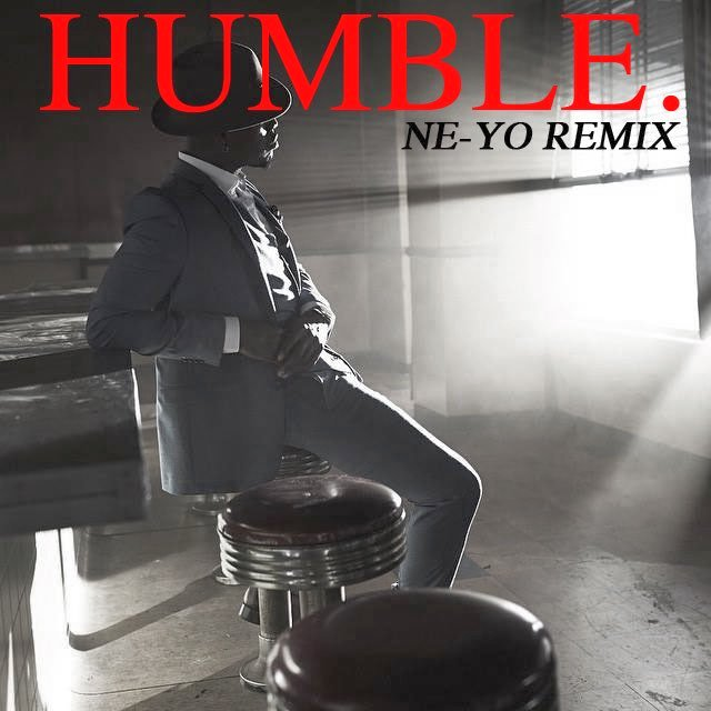 Ne-Yo HUMBLE. Remix Lyrics 2