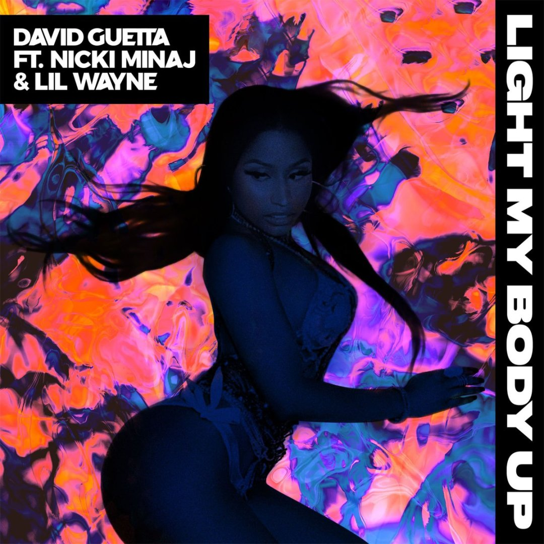 David Guetta – Light My Body Up Lyrics ft. Nicki Minaj & Lil Wayne