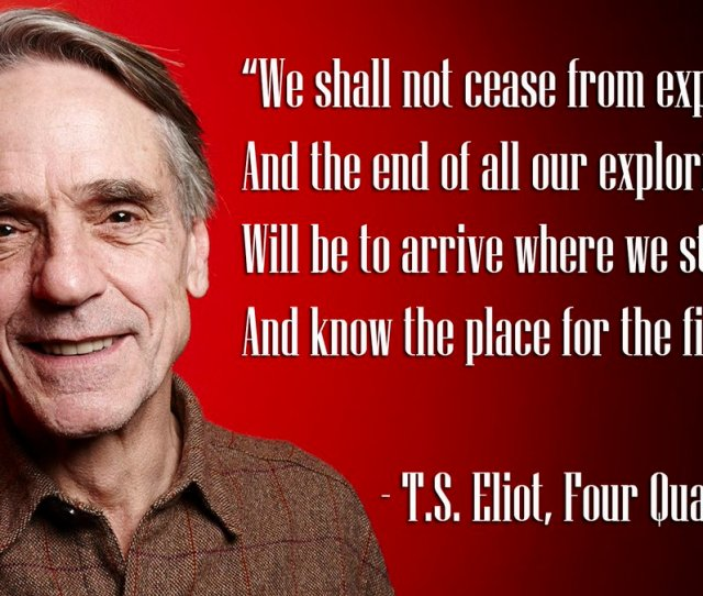 Bbc Radio  On Twitter Jeremy Irons Reads Four Quartets By T S Eliot Https T Co Frbakipgl