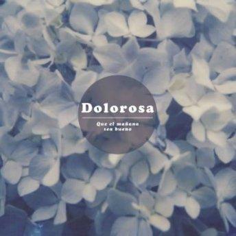 Resultado de imagen de Dolorosa presentarán su nuevo disco en