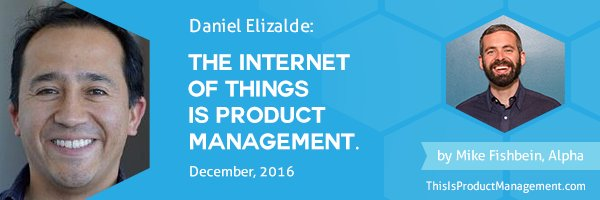 Podcast: IoT is Product Management - Tech Product Management  #iotprodmgmt