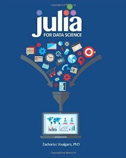 Videos + 2 New Books on #DataScience:  #abdsc #BigData #AI #MachineLearning #JuliaLang