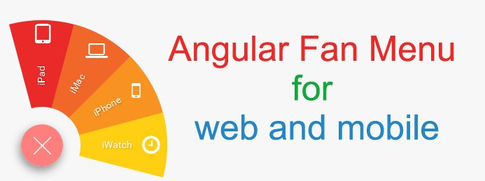 #AngularJs Fan Menu for web and mobile  #javascript