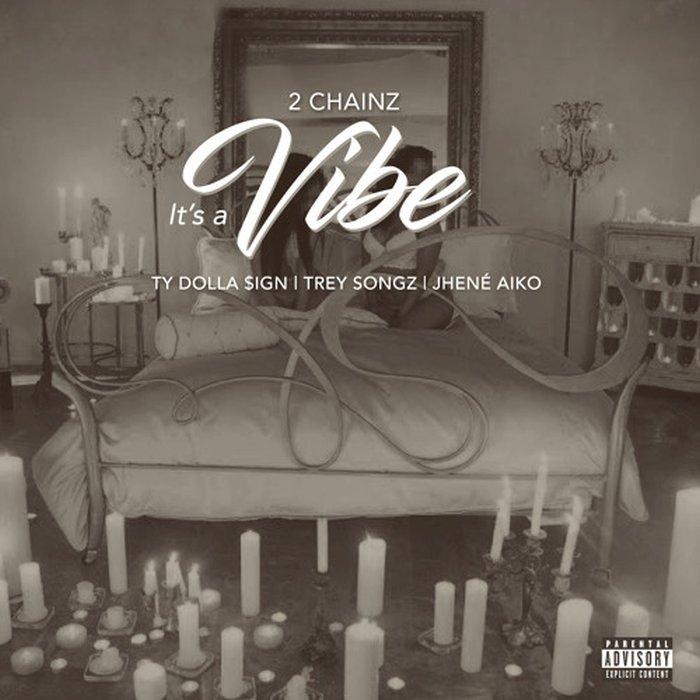 2 Chainz – It's A Vibe Lyrics ft. Ty Dolla $ign, Trey Songz & Jhene Aiko