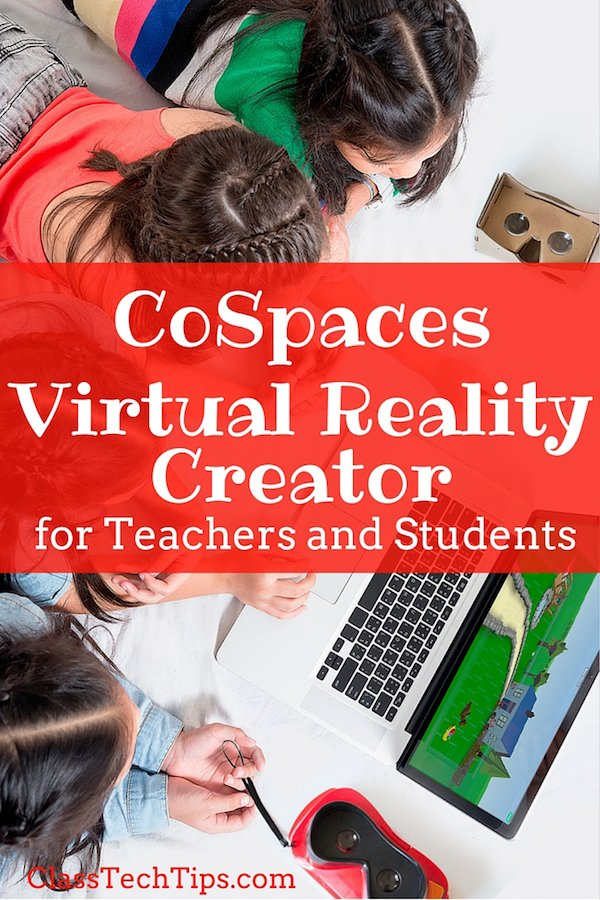 Virtual Reality Creator @CoSpaces_io for Teachers and Students #VR #edtech