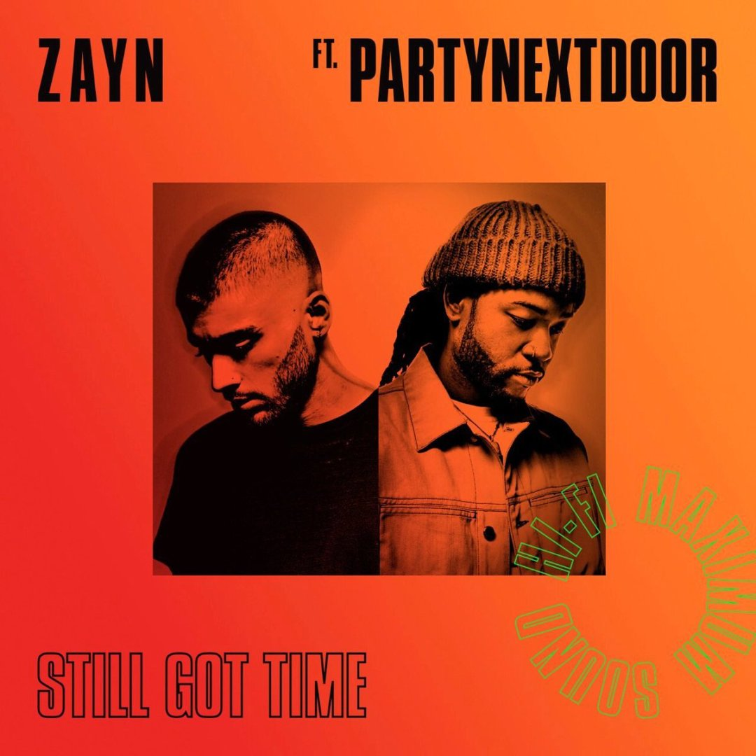 ZAYN – Still Got Time Lyrics ft. PARTYNEXTDOOR