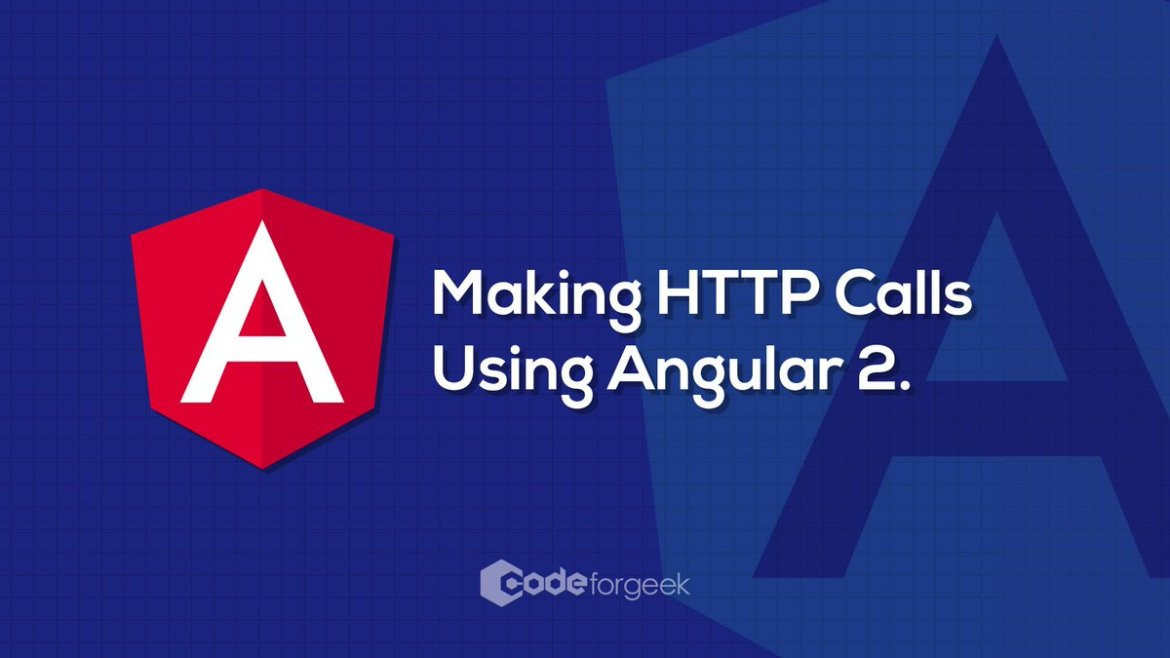 Making HTTP Calls Using Angular  #AngularJS #Angular2 #javascript #programming #DevOps