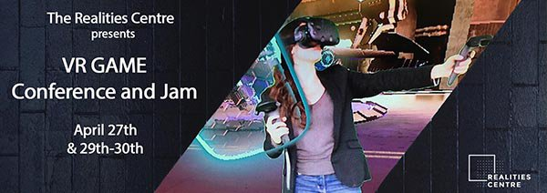.@RealitiesCentre holding #VR Game Conference and Jam later this month: