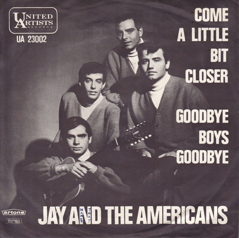 Jay and the Americans – Come a Little Bit Closer Lyrics