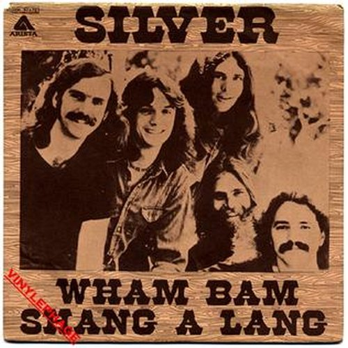 Silver – Wham Bam Shang-A-Lang Lyrics