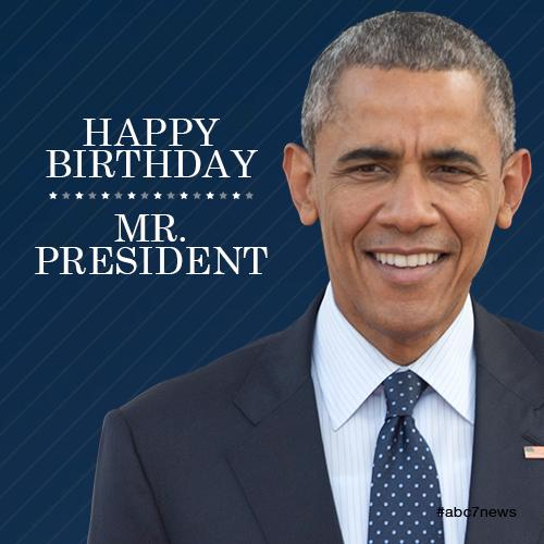 Abc7 News On Twitter Happy Birthday Mr President Rt To Wish Barackobama A Happy 54th Birthday 44turns54 Http T Co Q4qw81gksi