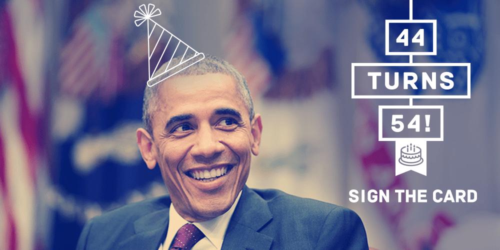 Barack Obama On Twitter It S President Obama S Birthday Wish Him A Happy 54th Http T Co Un7hcb9iyx 44turns54 Http T Co X0u8ov7bro