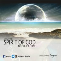 MUSIC: [AUDIO + LYRICS] NOELLA - SPIRIT OF GOD |FT. TJAY | @sweet_noella @naijagospelbeat