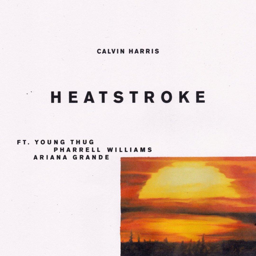 Calvin Harris – Heatstroke Lyrics ft. Young Thug, Pharrell Williams & Ariana Grande