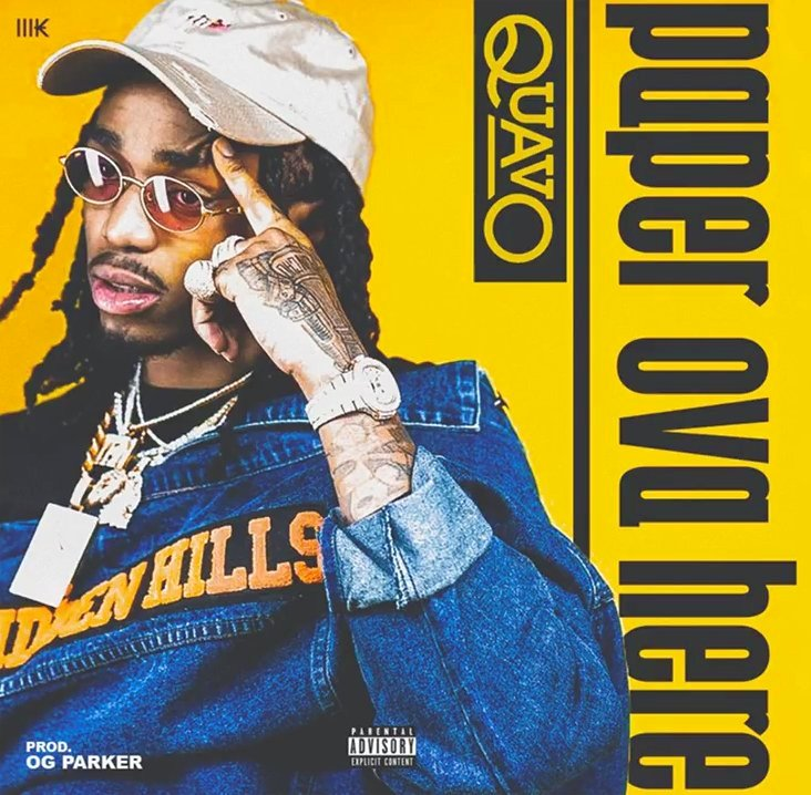 Quavo – Paper Over Here Lyrics