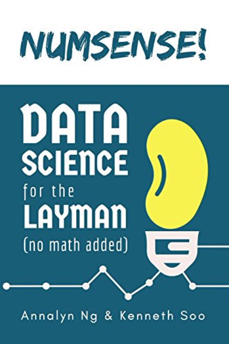#DataScience Book for the Layperson:  #abdsc #BigData #DataAnalytics #MachineLearning #AI