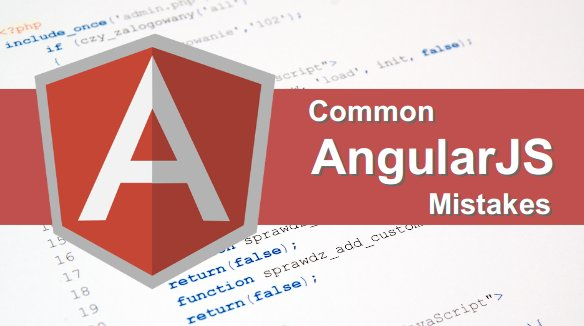 Common #angularjs Mistakes That #developers Make