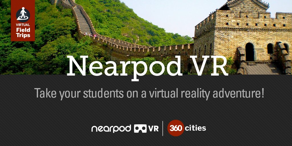 Explore the world without leaving the classroom!  #NearpodVirtualFT #NearpodVR #VR