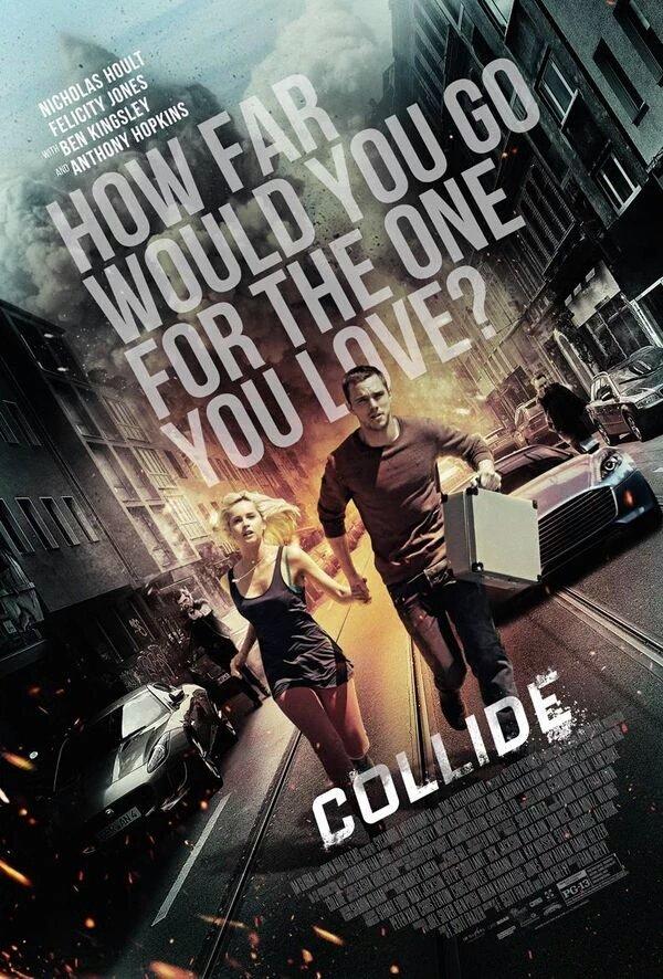 Collide Trailer Featuring Nicholas Hoult & Felicity Jones 2