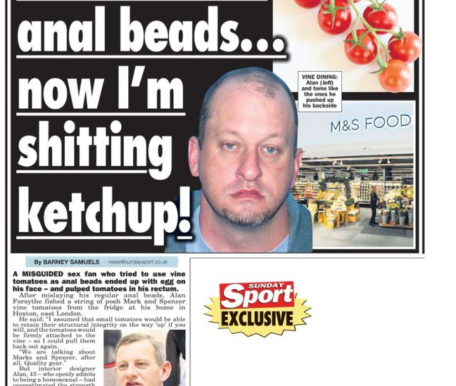 Sunday Sport On Twitter I Used Ms Tomatoes As Anal Beads Now Im Shitting Ketchup Only In Tomorrows Thesundaysport