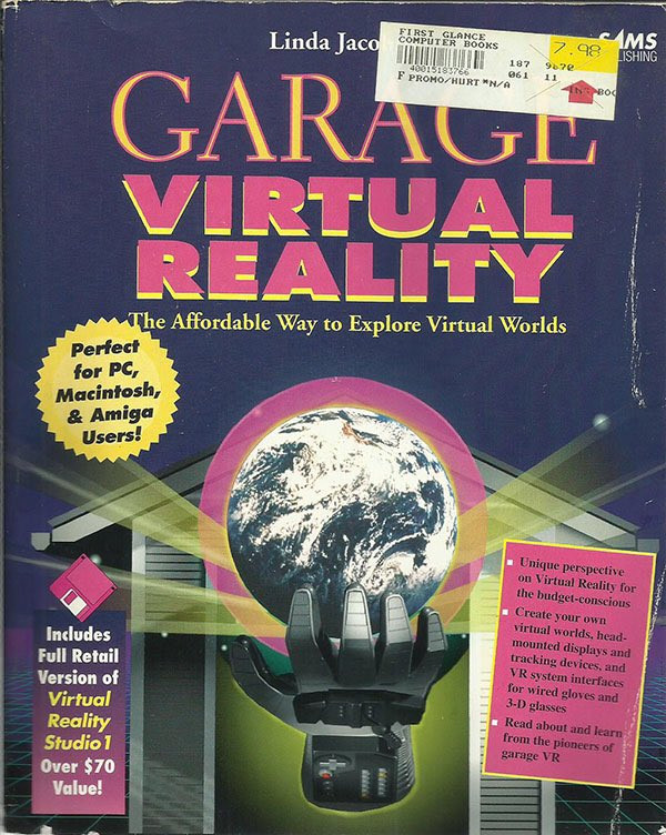 1992: Garage Virtual Reality -