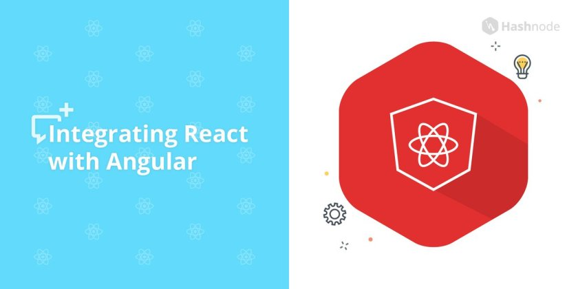 Integrating #ReactJS with #Angular