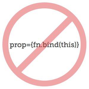 ReactJS: Don't Use Bind When Passing Props  #reactjs