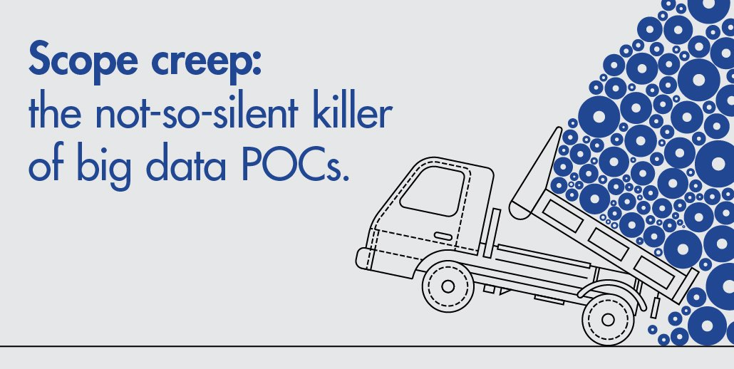 Keep a tight rein on your #bigdata tests and your POC has a better chance of succeeding.