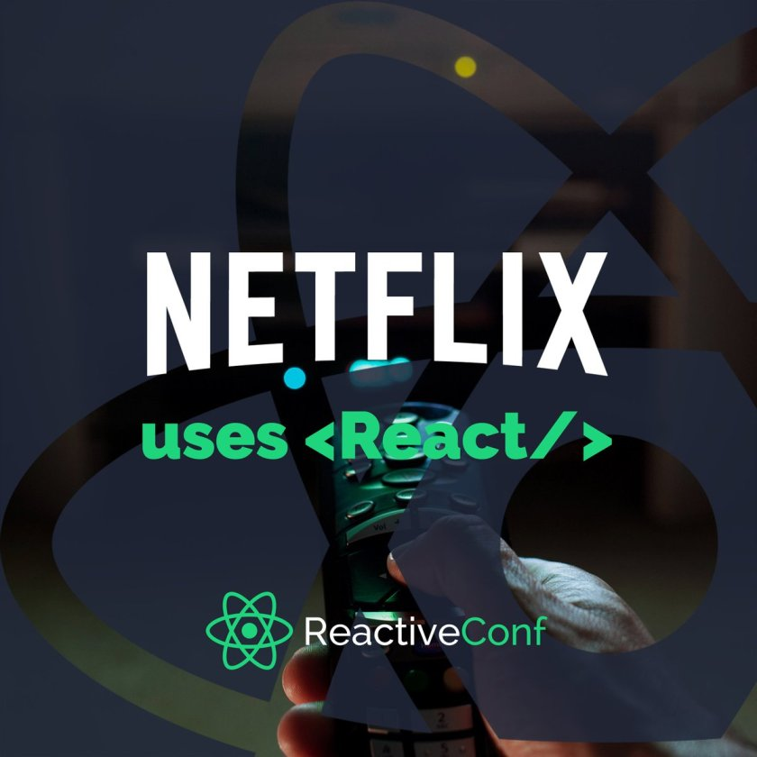 Here are all the reasons why Netflix ❤️s #ReactJS (and so should you):