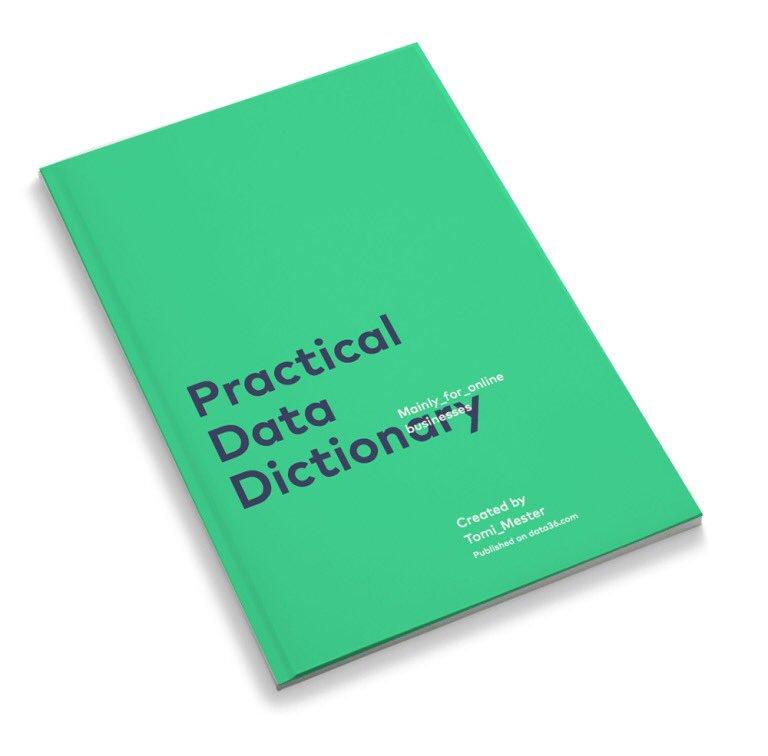 The Practical Data Dictionary:  #BigData #Analytics #DataScience