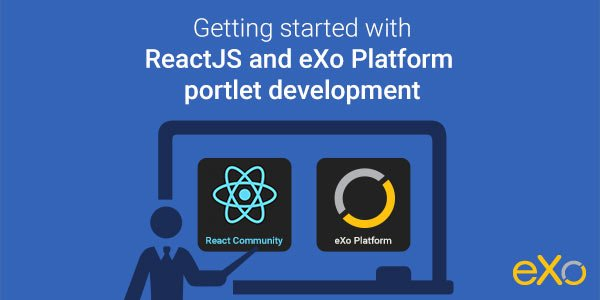 Getting started with #ReactJS and @exoplatform #portlet development