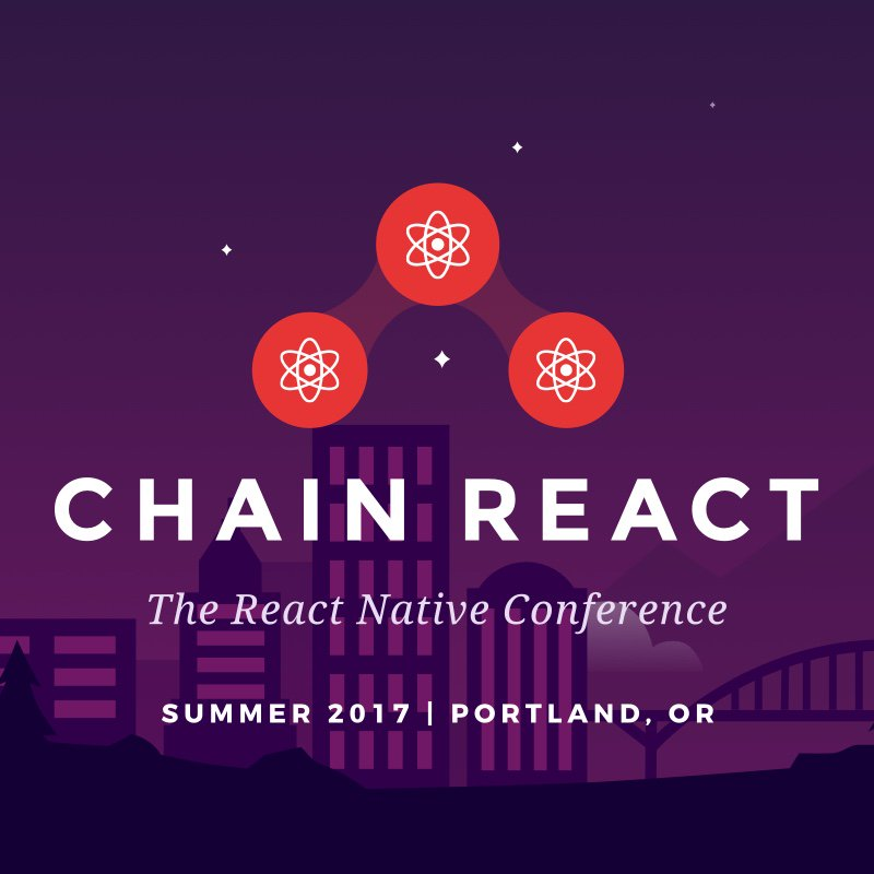 The #reactnative #conference is coming soon, @ChainReactConf!  #chainreact2017 @ReactJS_News