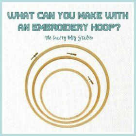 What Can You Make With an Embroidery Hoop? DIY handmade