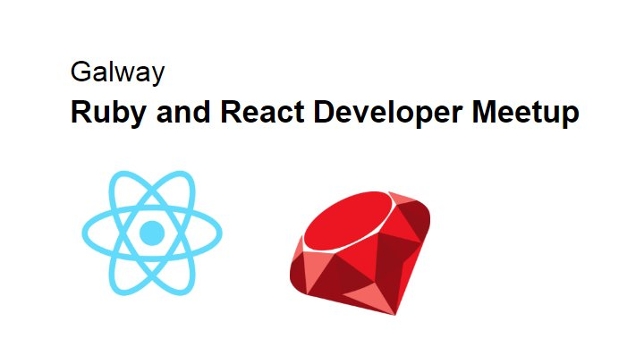 Just one week to go for the #ruby #reactjs event in #Galway. Join us: