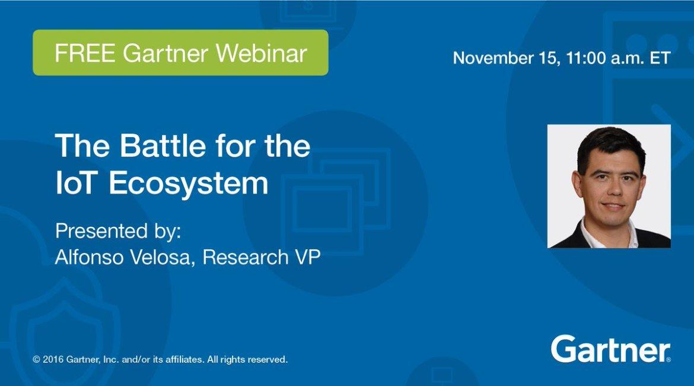 Webinar, 11/15, 11 am ET: The Battle for the #IoT Ecosystem  @AlVelosa #GTM