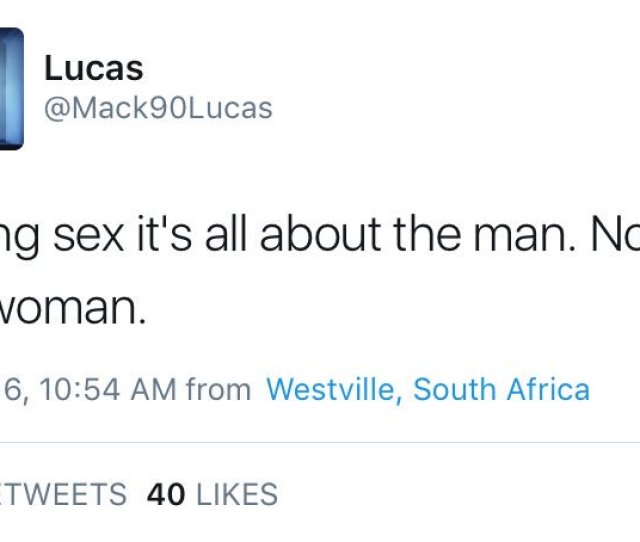Do Men Like This Enjoy Bragging About How Bad They Are In Bed Do They Think Its An Accomplishment That They Cant Make Women Cum I Jus Pic Twitter Com