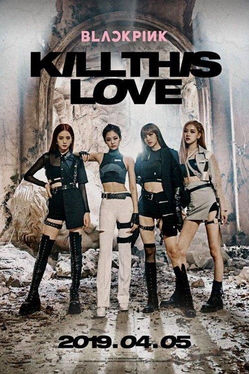 BLACKPINK 'Kill This Love'