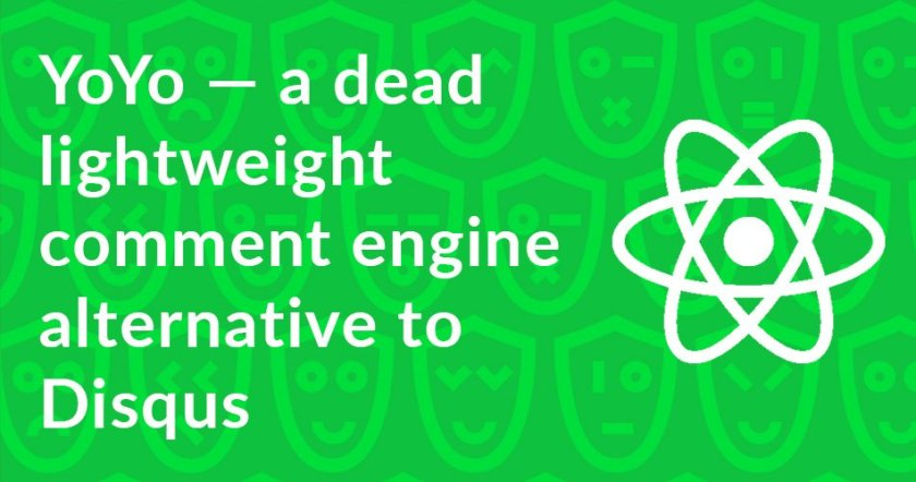 YoYo — a dead lightweight comment engine alternative to Disqus    #ReactJS #MongoDB #KoaJS