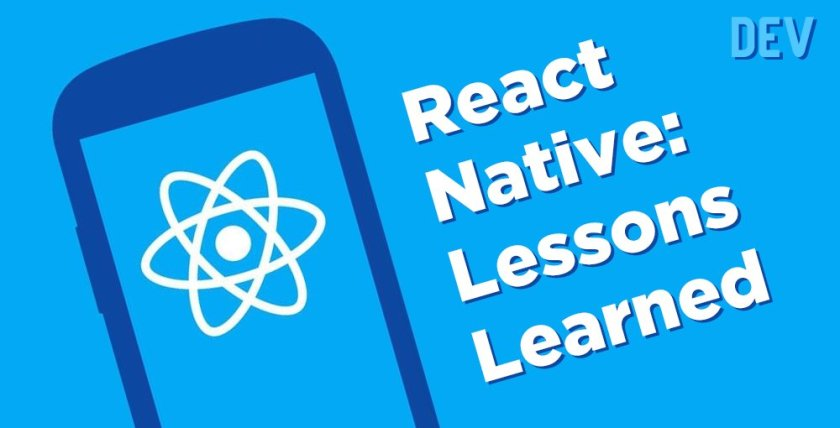 React Native: Lessons Learned