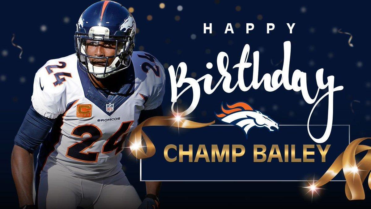 Denver Broncos On Twitter Broncoscountry Retweet To Wish Champbailey A Happy Birthday