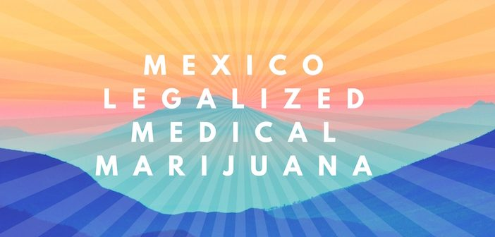 Congratulations to #Mexico, as the country just legalized medical #marijuana! Story: