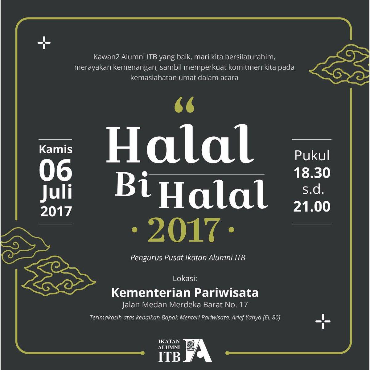Ikatan Alumni Itb On Twitter Undangan Halal Bi Halal Ia Itb 2017