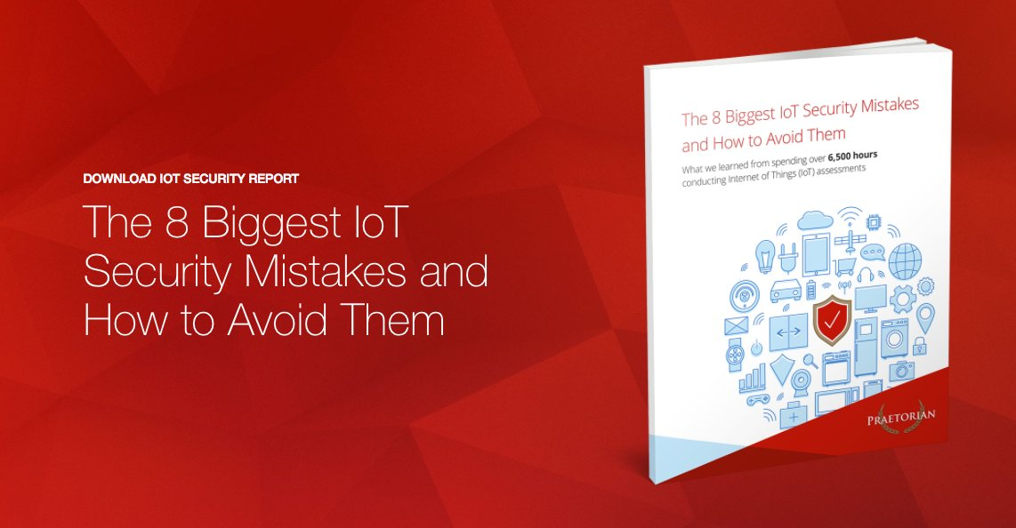 [Report] The 8 Biggest #IoT #Security Mistakes and How to Avoid Them >>
