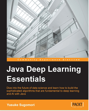 Build sophisticated algorithms that are fundamental to #deeplearning and #AI with #Java  ?