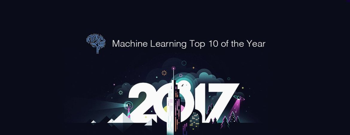 #MachineLearning Top 10 Articles for the Past Year (v.2017)
