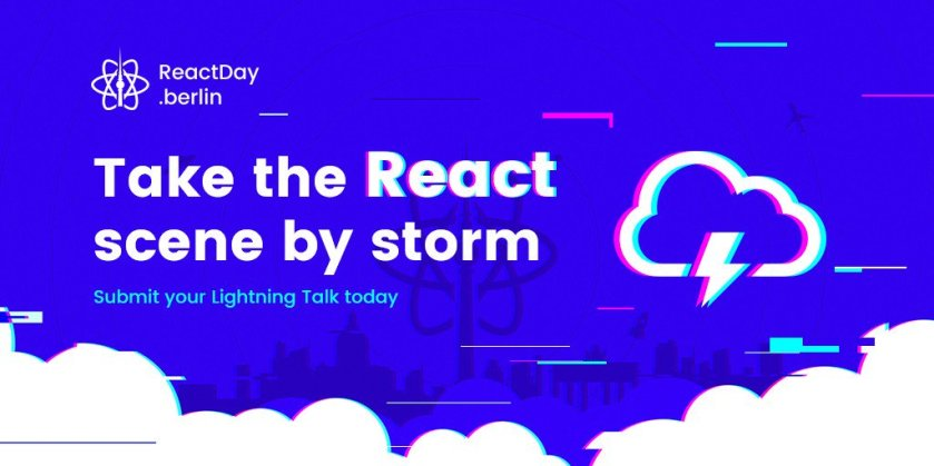 We're ready for your 🌩 Lightning Talks submissions!  #ReactJS #ReactDayBerlin