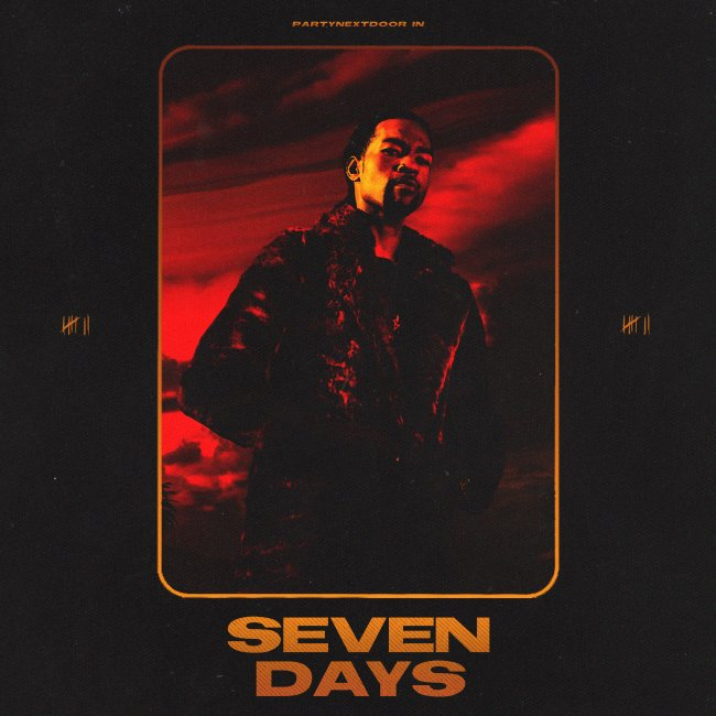 PARTYNEXTDOOR – Seven Days Tracklist & Artwork (Album Stream)