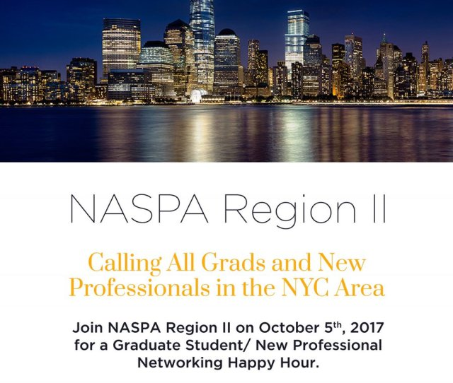 Dr David E Jones On Twitter Nyc This Thursday 10 6 Join Naspa2 For A Student Affairs New Professionals Grad Students Networking Social